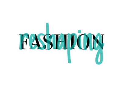 reShaping Fashion